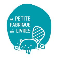 La Petite fabrique de livres - Livres ecologiques - livres pour enfants
